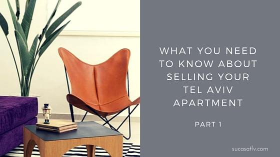 thinking about selling in tel aviv part 1 su casa tel aviv real estate. Black Bedroom Furniture Sets. Home Design Ideas